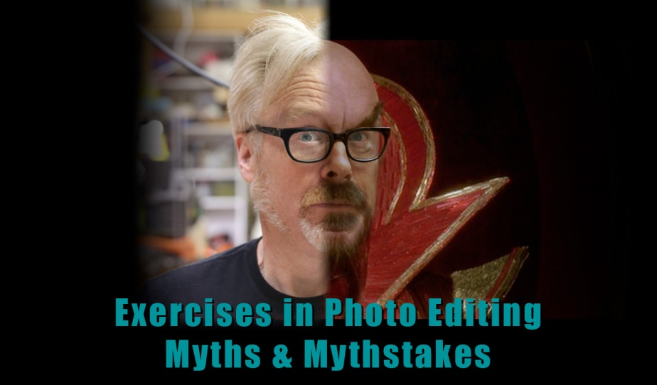 Exercises in Photo Editing — Myths & Mythstakes